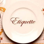 Tips and tricks: Etiquette