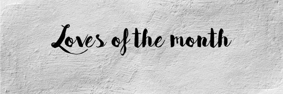 Месечни Любимци: Април 2016 (останалите)