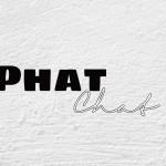 Phat Chat: Митове и Легенди